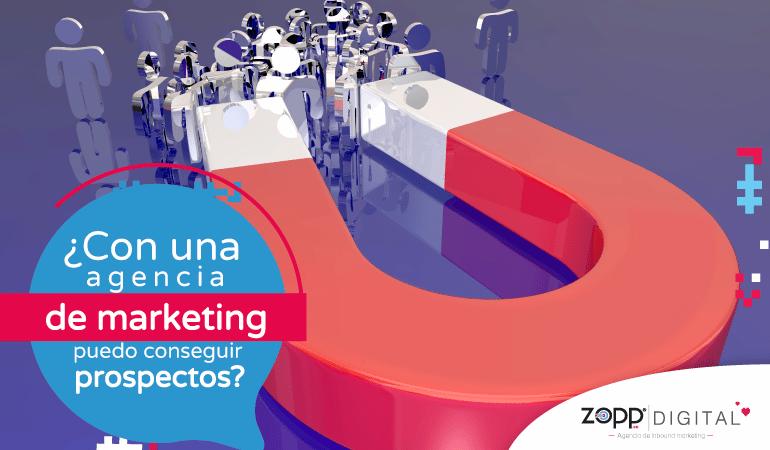 Una agencia de marketing digital no es suficiente para la consecución de prospectos