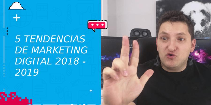 5 tendencias de marketing digital agencia digital