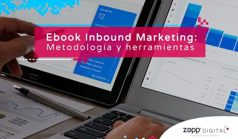 Ebook Inbound Marketing: Metodología y herramientas