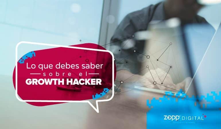 Growth hacker: El estratega digital idóneo para una empresa.
