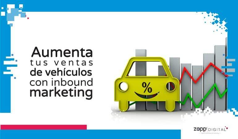 Conoce cómo el inbound marketing incrementa ventas de carros y motos