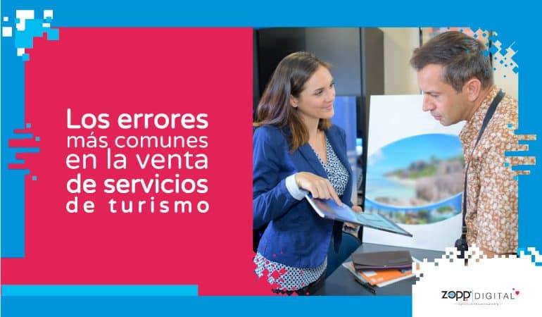 ¿Dónde están las ventas? Estos son los 3 errores más frecuentes al vender servicios de turismo